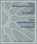 Betschart Anton-Peter – New Cast Structures in Architecture