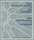 Betschart Anton-Peter – Nouvelles structures moulées en architecture
