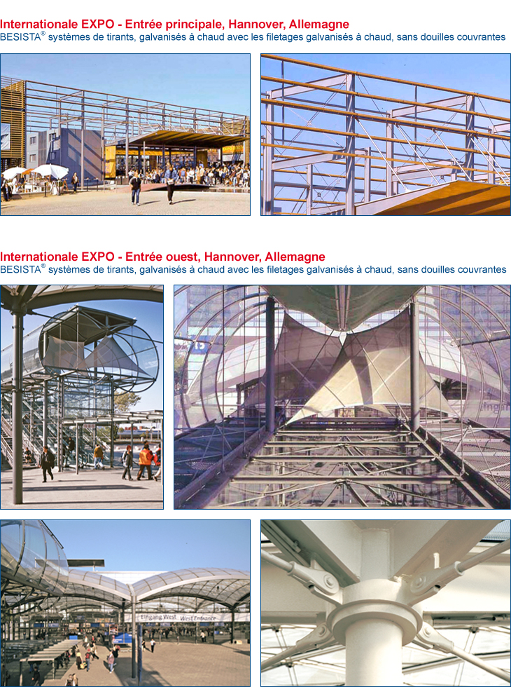 Syst�mes d\'haubanage BESISTA pour la construction en acier de l\'entr�e principale EXPO Hanovre