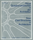 Betschart: New Cast Structures in Architecture, Grundlagenbuch 1985 - 221